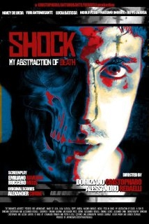 Shock: My Abstraction of Death (2013)