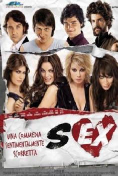 Sex - Una Commedia Sentimentalmente Scorretta (2010)