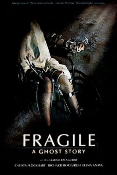 Fragile – A Ghost Story (2005)