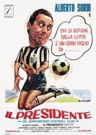 Il presidente del Borgorosso Football Club (1970)