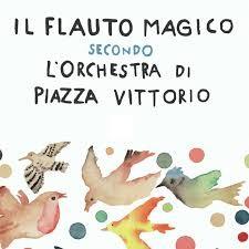 Il Flauto Magico di Piazza Vittorio (2018)