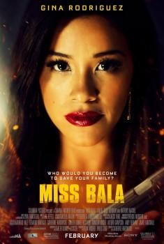 Miss Bala (2018)
