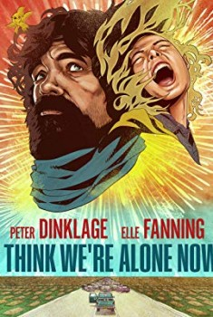 I Think We're Alone Now (2018)