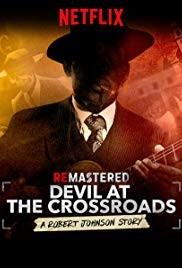 ReMastered: Devil at the Crossroads (2019)