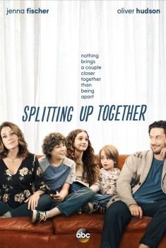 Splitting Up Together (Serie TV)
