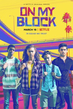 On My Block (Serie TV)