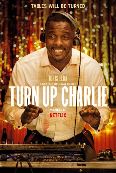 Turn Up Charlie (Serie TV)