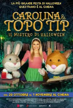 Carolina e Topo Tip - Il mistero di Halloween (2020)
