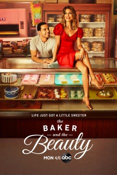 The Baker and the Beauty (Serie TV)