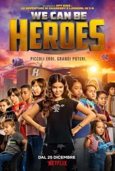 We Can Be Heroes (2020)
